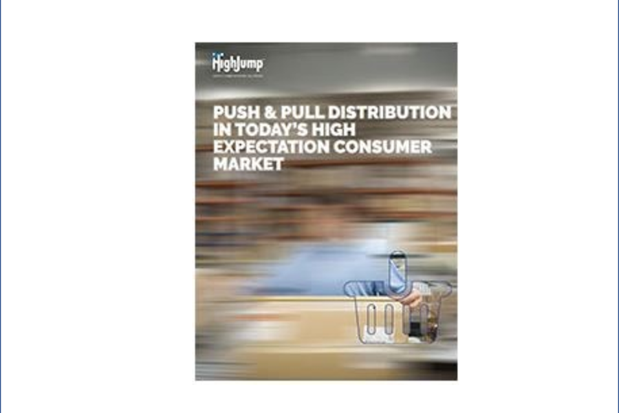 PUSH & PULL DISTRIBUTION IN TODAY'S HIGH EXPECTATION CONSUMER MARKET
