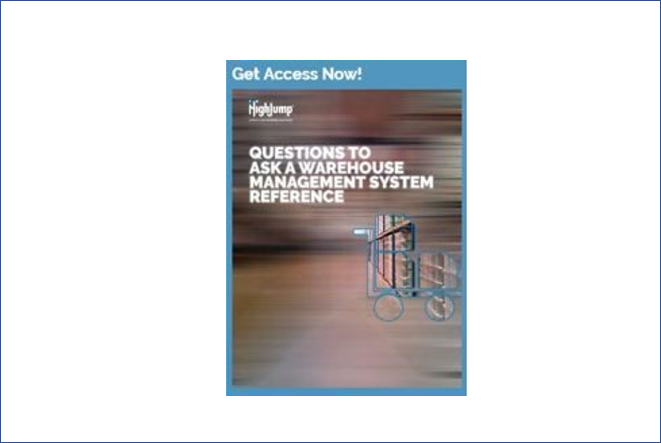 WHAT TO ASK A WAREHOUSE MANAGEMENT SYSTEM (WMS) REFERENCE